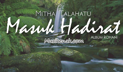 lagu rohani mitha talahatu full album