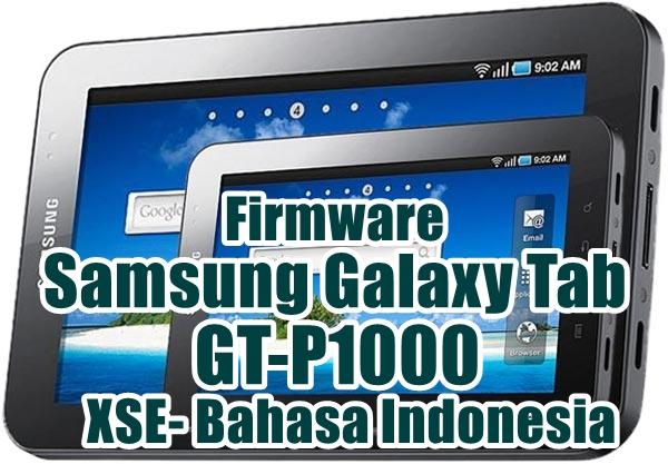 Firmware Samsung Galaxy Tab GT-P1000 Lastest Update [XSE]