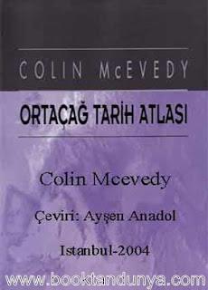 Colin Mcevedy - Ortaçağ Tarih Atlası