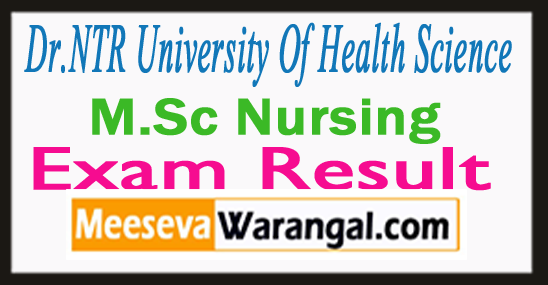 Dr.NTR University Of Health Science M.Sc Nursing Exam Result 2017