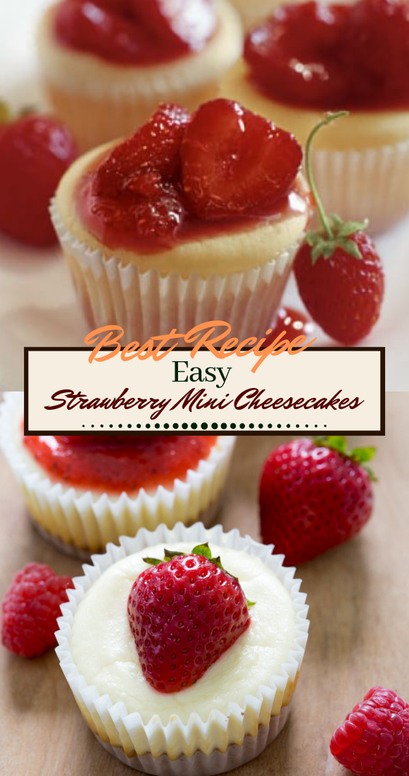 Strawberry Mini Cheesecakes #desserts #cakerecipe #chocolate #fingerfood #easy