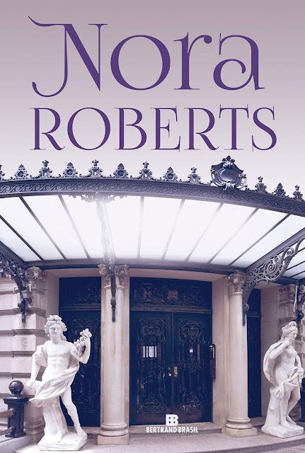 [LANÇAMENTO] Três Destinos de Nora Roberts