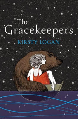 ARC Review of the novel The Gracekeepers by Kirsty Logan