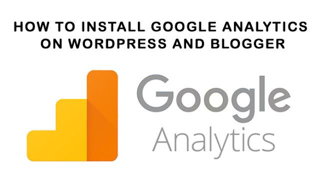 How to install google analytics WordPress and Blogger { 2021 }