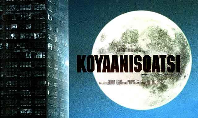 Koyaanisqatsi– 1982