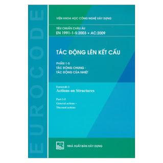 Tác Động Lên Kết Cấu - Phần 1-5: Tác Động Chung - Tác Động Của Nhiệt (Tiêu Chuẩn Châu Âu EN 1991-1-4:2003 + AC:2009)  ebook PDF-EPUB-AWZ3-PRC-MOBI
