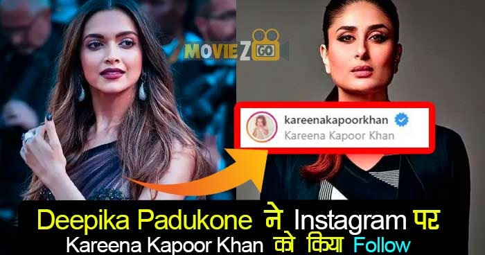 Deepika Padukone ने Instagram पर Kareena Kapoor Khan को ...