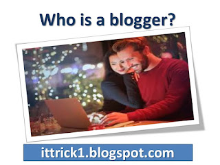 who is a blogger
