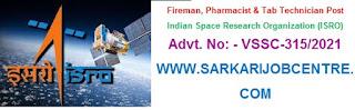 ISRO Fireman / Medical Recruitment 2021 Apply online Form