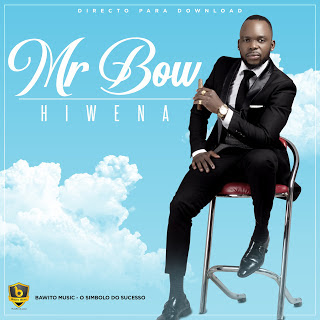 Mr. Bow - Hiwena 2018