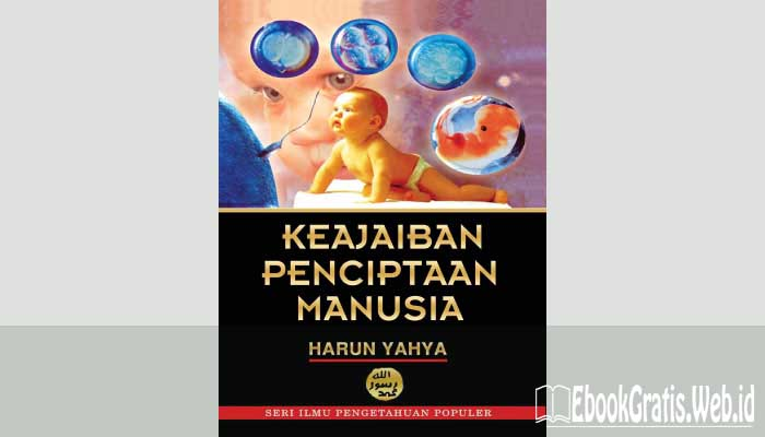 Ebook Keajaiban Penciptaan Manusia