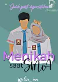Novel Menikah Saat SMA Karya Melia ma Full Episode