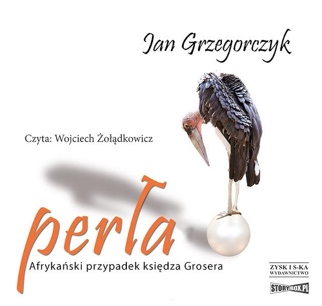 """Premiera audiobooka """"Perła. Afrykański przypadek księdza Grosera"""""""