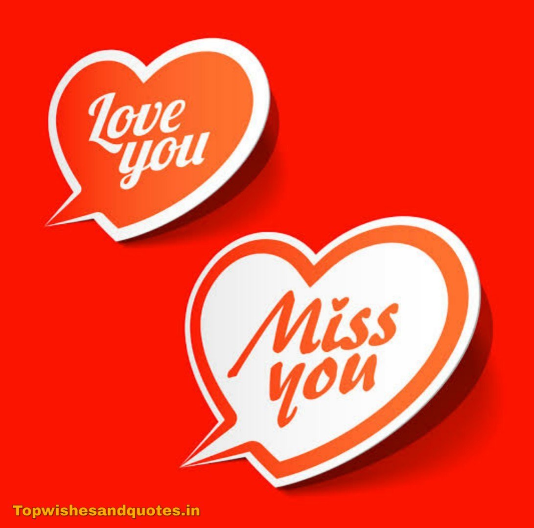 I Love You And I Miss You Best images