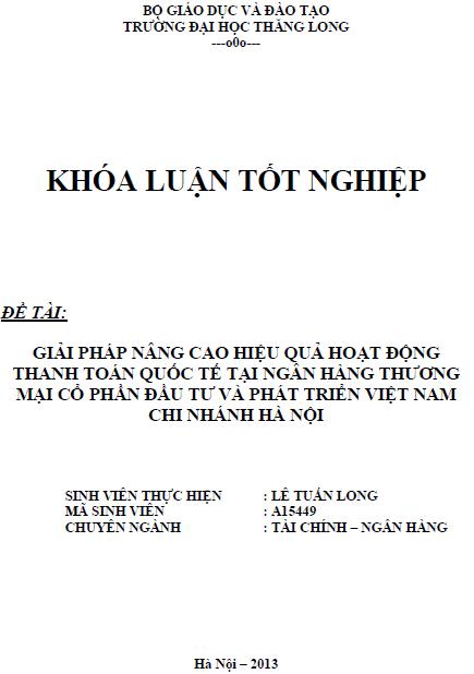 Giải pháp nâng cao hiệu quả hoạt động thanh toán quốc tế tại Ngân hàng Thương mại Cổ phần Đầu tư và Phát triển Việt Nam Chi nhánh Hà Nội