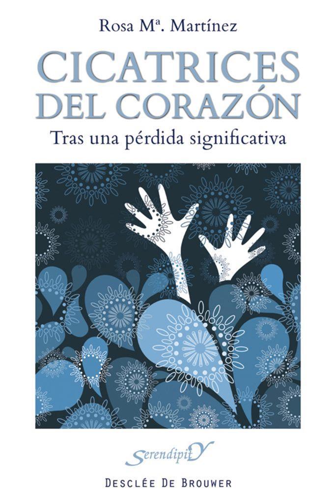 Cicatrices del corazón: Tras una pérdida significativa – Rosa M. Martínez González