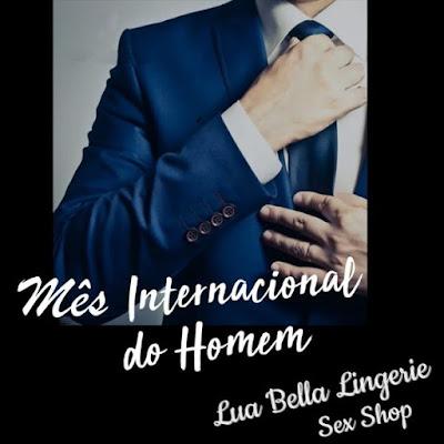 LUA BELLA LINGERIE -- MÊS INTERNACIONAL DO HOMEM