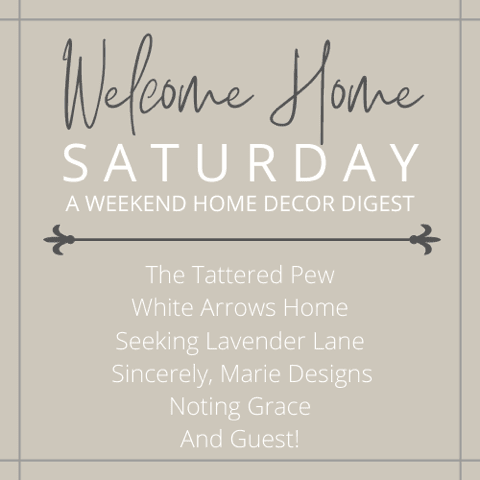 Welcome Home Saturday home decor series