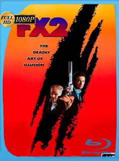 FX 2: Ilusiones Mortales [1991] HD [1080p] Latino [GoogleDrive] PGD