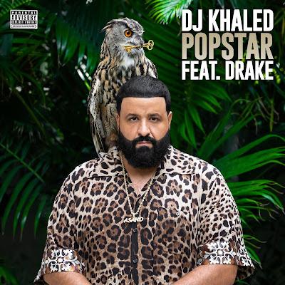 DJ Khaled - Popstar (Feat Drake)