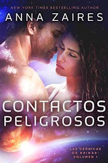 Contactos peligrosos (Las cronicas de Krinar 1)- Anna Zaires