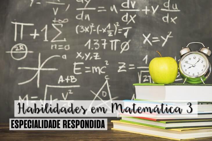 Especialidade-de-Habilidades-em-Matematica-3-Respondida