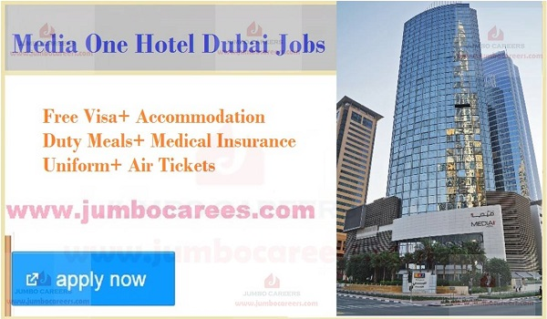 Dubai hotel jobs with accommodation, Available 4 star hotel jobs in UAe,