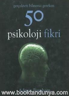 Adrian Furnham - Gerçekten Bilmeniz Gereken 50 Psikoloji Fikri