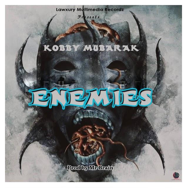 Kobby Mubarak - Enemies (Prod. By Brain)