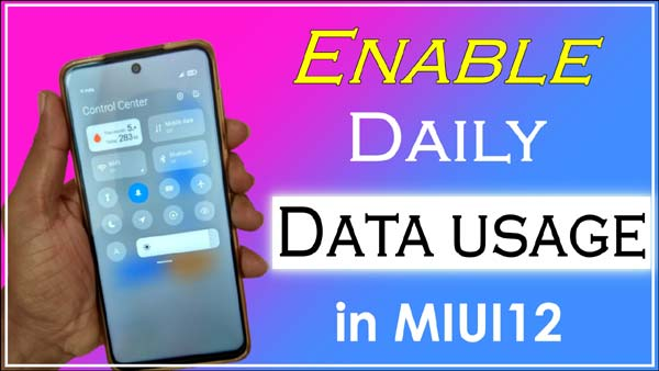 how-to-enable-daily-data-usage-in-miui12-control-center