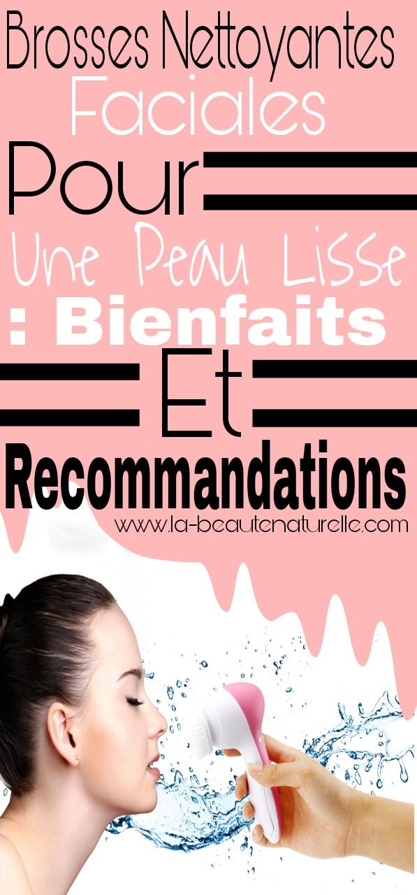 Brosses nettoyantes faciales pour une peau lisse : Bienfaits et recommandations