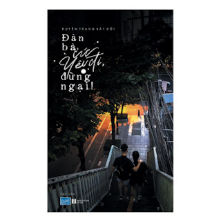 Đàn Bà, Cứ Yêu Đi, Đừng Ngại ebook PDF-EPUB-AWZ3-PRC-MOBI