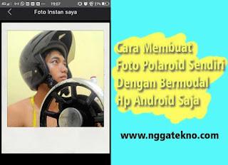 Cara Membuat Foto Polaroid Sendiri di Hp Android