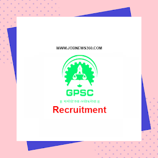 GPSC Recruitment 2020 for Faculty, Officer & Principal