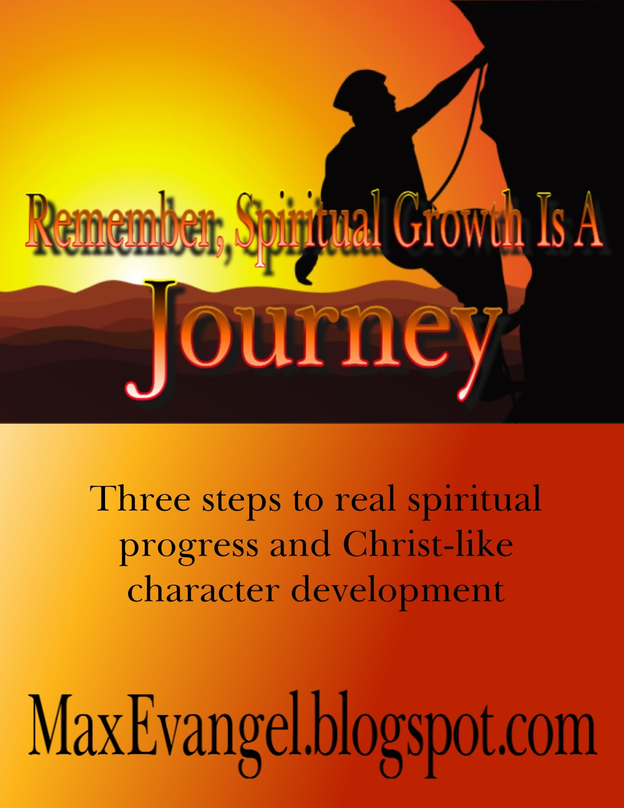 Maxevangel Spiritual Growth Is A Journey