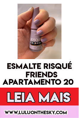 Esmalte Risqué Friends Apartamento 20