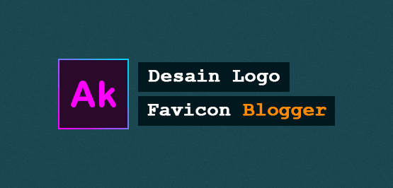Cara membuat desain logo Favicon Blogger di Photoshop