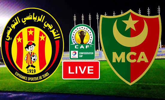 Match ES Tunis Taraji VS Mouloudia Alger Live Stream