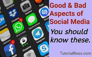Negative aspects of social media, positive aspects of social media