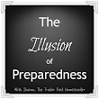 The Illusion of Preparedness: Our Story