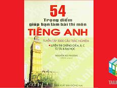 [PDF] 54 trọng điểm giúp bạn làm bài thi môn Tiếng Anh hiệu quả