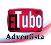 El Tubo Adventista El Lugar Para Tus Videos Todo Adventista