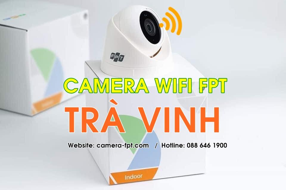 FPT Trà Vinh - Khuyến mãi lắp Camera Wifi lưu trữ đám mây (Cloud FPT)