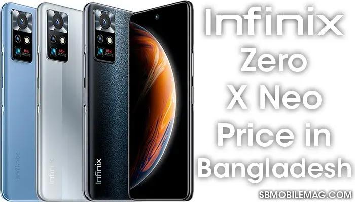 Infinix Zero X Neo, Infinix Zero X Neo Price, Infinix Zero X Neo Price in Bangladesh