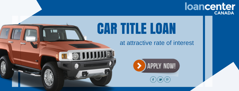 Get low-interest rate car title loans Kitchener and Keep Using it