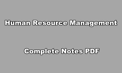 Human Resource Management Complete Notes PDF