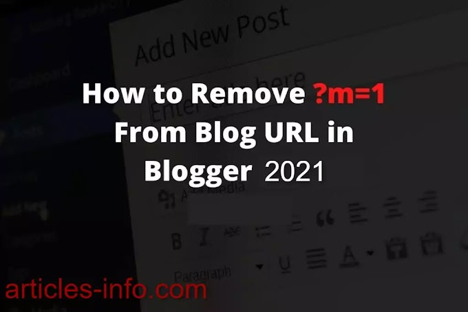 Remove ?m=1 from URL in blogger 2021 website Get Code