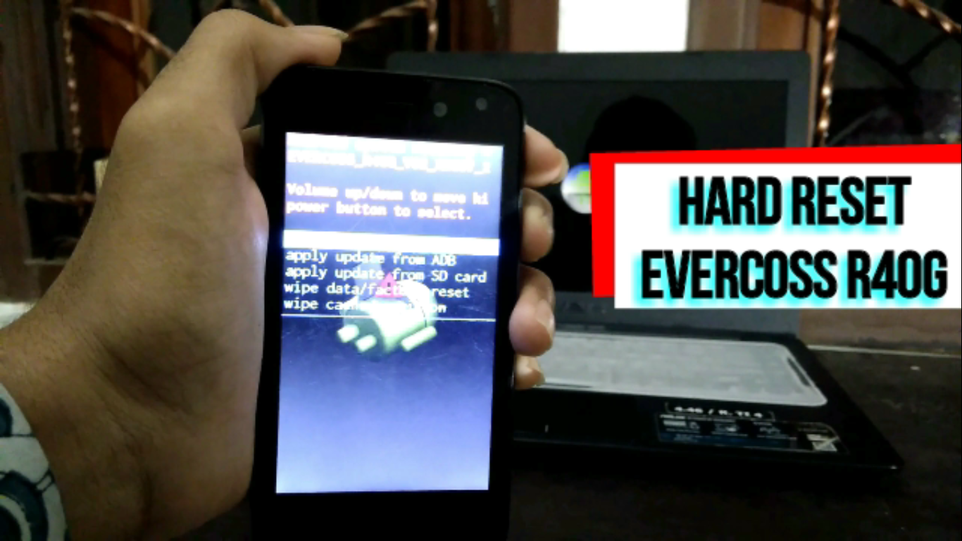 Hard Reset Evercoss R40g Hp Lemot Terkena Virus Iklan