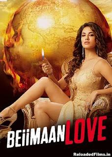 Beiimaan Love 2016 Full Hindi Movie Download BRRip 720p