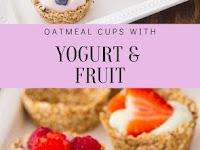 Oatmeal Cups with Yogurt and Fruit